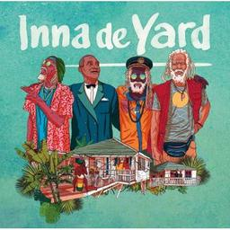 Inna de yard : the soul of Jamaica | Derajah. Chanteur. Chant