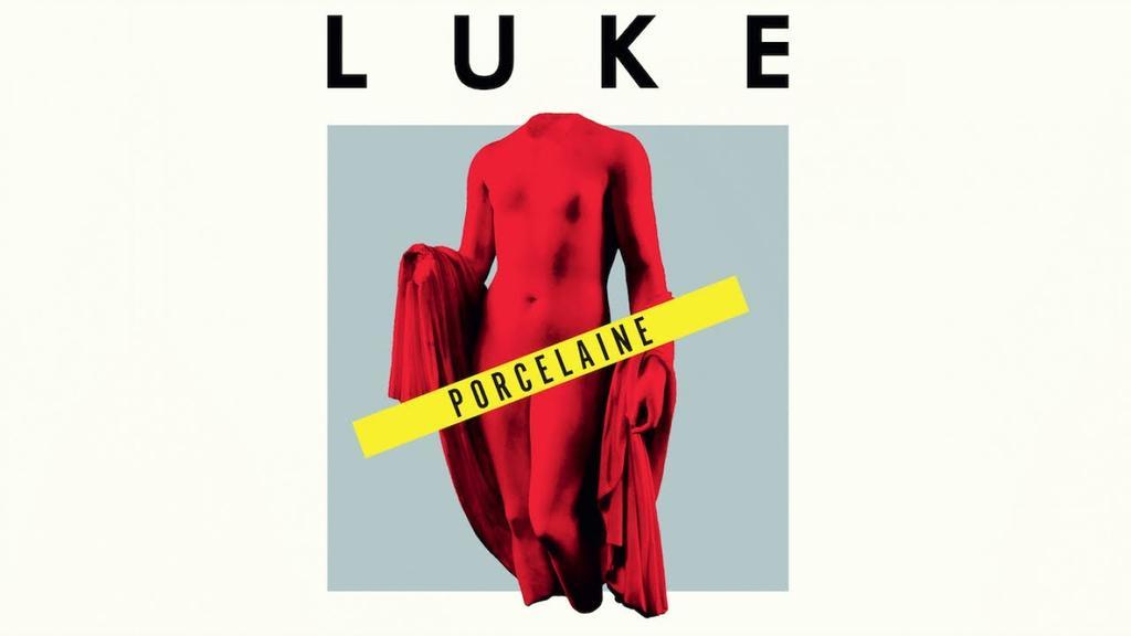 Porcelaine / Luke |